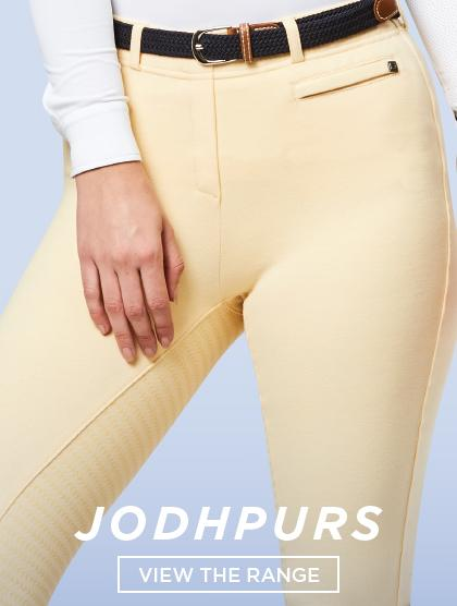 Jodhpurs are full length and usually sit below the ankle, made from stretchy material.
